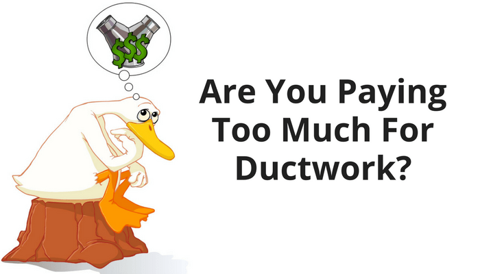 stop paying too much for ductwork